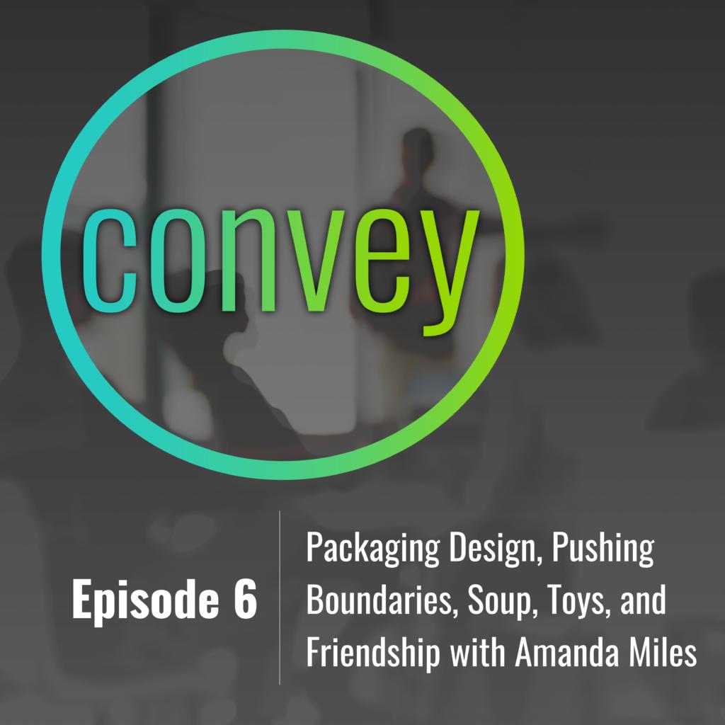 Convey Podcast Michael Piperno & Amanda Miles