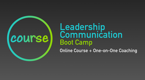 Leadership Communication Boot Camp