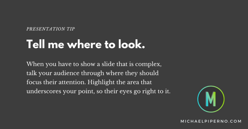 Presentation Tip from Michael Piperno