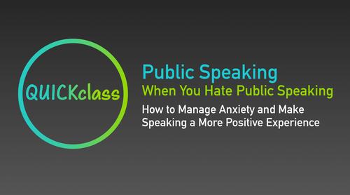 Public Speaking When You Hate Public Speaking