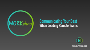 Workshop: Leading Remote Teams